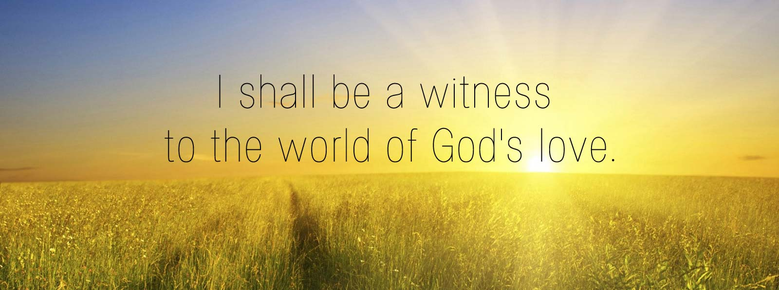 Be a Witness of God's Love